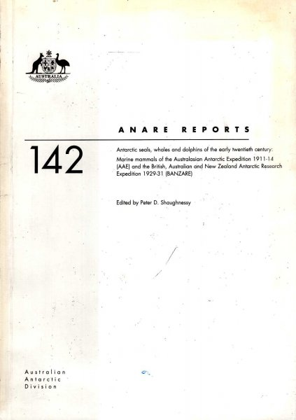 Image for Anare Reports 142 : Antarctic Seals, Whales, and Dolphins of the early twentieth century