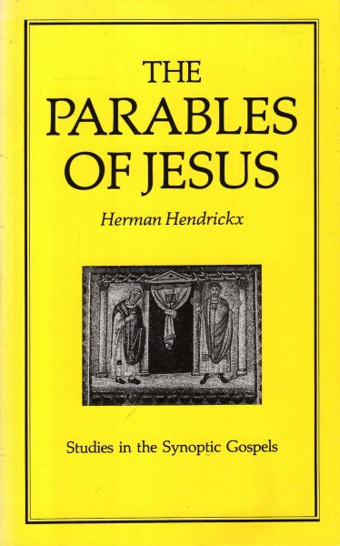 Image for The Parables of Jesus (Studies in the Synoptic Gospels)