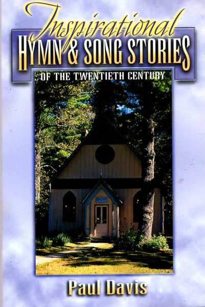 Image for Inspirational Hymn and Song Stories of the Twentieth Century
