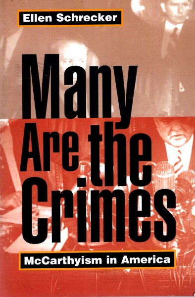 Image for Many Are the Crimes : McCarthyism in America