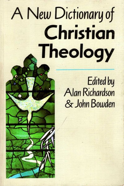 Image for A New Dictionary of Christian Theology