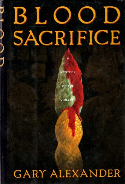 Image for Blood Sacrifice: A Mystery of the Yucatan