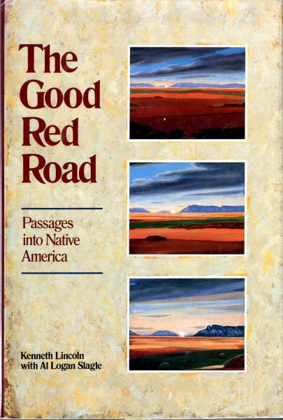 Image for The Good Red Road : Passages into Native America