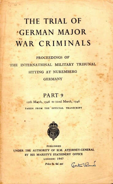 Image for The Trial of the German Major War Criminals : Proceedings of The International Military Tribunal Sitting at Nuremberg, Germany, Part 9 12th to 22nd March, 1946