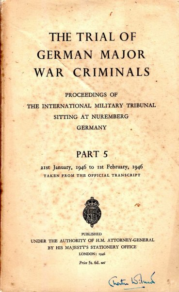 Image for The Trial of the German Major War Criminals : Proceedings of The International Military Tribunal Sitting at Nuremberg, Germany, Part 5 : 21st January to 1st February 1946