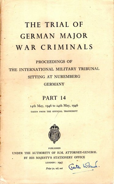 Image for The Trial of the German Major War Criminals : Proceedings of The International Military Tribunal Sitting at Nuremberg, Germany, Part 14 : 14th to 24th May 1946