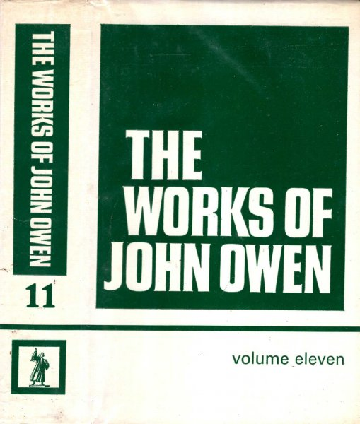 Image for The Works of John Owen volume 11 (xi) eleven