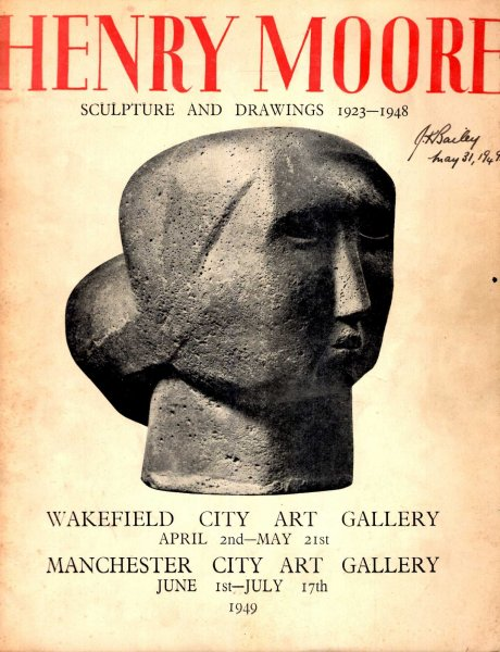 Image for Henry Moore, Sculpture and Drawings 1923-1948 : Wakefiled and Manchester City Art Galleries, 1949