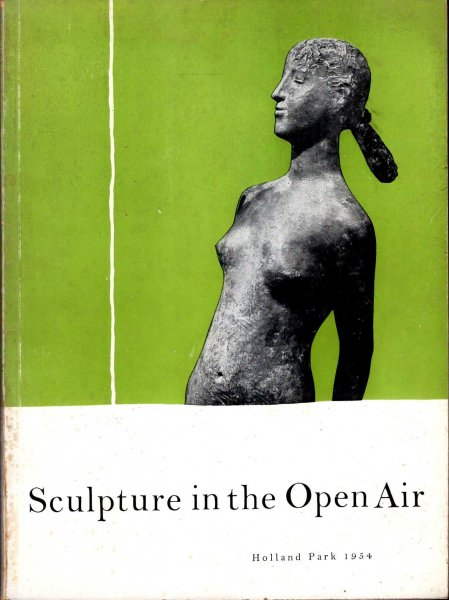 Image for Sculpture in the Open Air : LCC Third International Exhibition, Holland Park, 1954