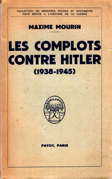 Image for Les Complots Contre Hitler (1938-1945)