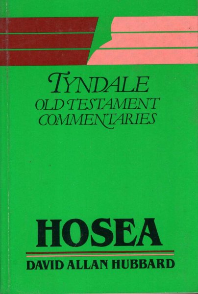 Image for Hosea : an introduction and commentary (Tyndale Old Testament Commentary Series)