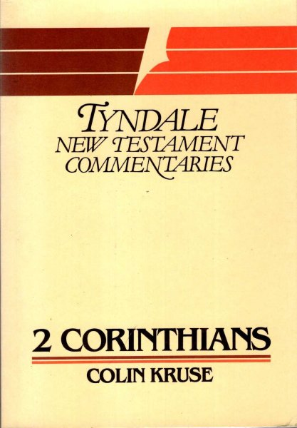 Image for The Second Epistle of Paul to the Corinthians: An Introduction and Commentary (Tyndale New Testament Commentaries)