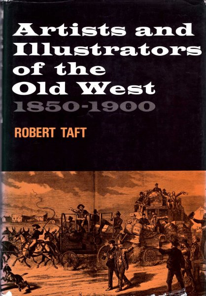 Image for Artists and Illustrators of the old West 1850-1900