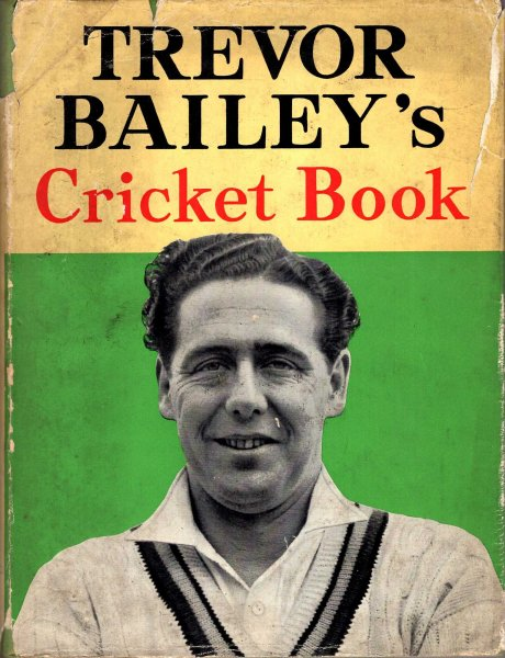 Image for Trevor Bailey's Cricket Book
