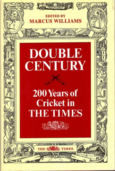 Image for Double Century : 200 Years of Cricket in The Times