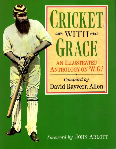 "Image for Cricket with Grace : An Illustrated Anthology on ""W.G."""