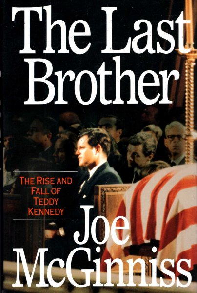 Image for The Last Brother - the rise and fall of Teddy Kennedy