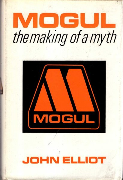 Image for Mogul : The Making of a Myth