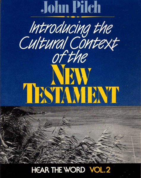 Image for Introducing the Cultural Context of the New Testament (Hear the Word, volume 2)