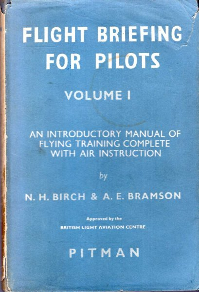 Image for Fighting Briefing for Pilots, volume I : An Introductory Manual of Flying Training complete with Air Instruction