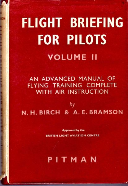 Image for Fighting Briefing for Pilots, volume I : An Advanced Manual of Flying Training complete with Air Instruction