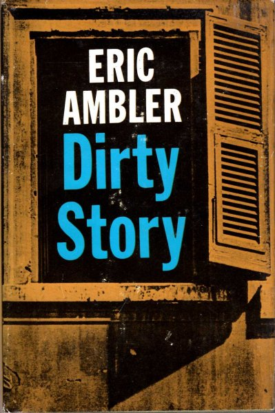 Image for Dirty Story - a further account of the life and adventures of Arthur Abdel Simpson