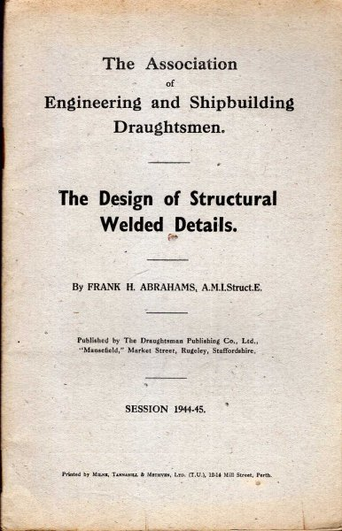 Image for The Association of Engineering and Shipbuilding Draughtsmen : The Design of Structural Welded Details