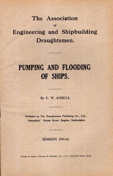 Image for The Association of Engineering and Shipbuilding Draughtsmen : Pumping and Flooding of Ships