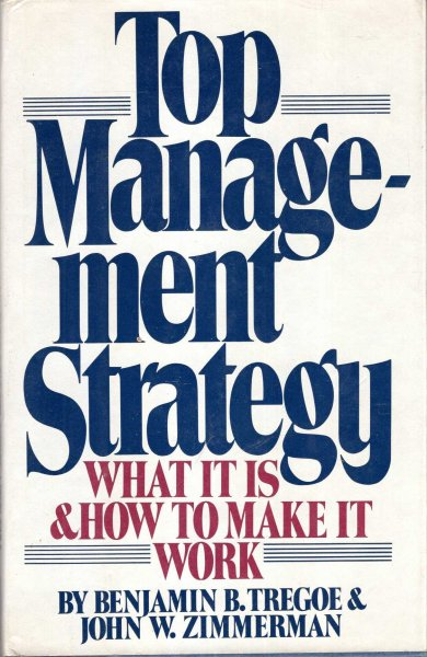Image for Top Management Strategy - what it is and how to make it work
