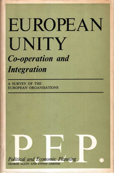 Image for European Unity - a survey of The European Organisations : PEP - Political and Economic Planning