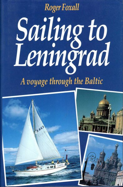 Image for Sailing to Leningrad : A Voyage around the Baltic