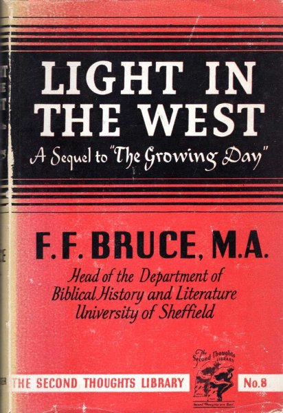 Image for Light in the West the progress of Christianity from the Accession of Constantine to the Conversion of the English