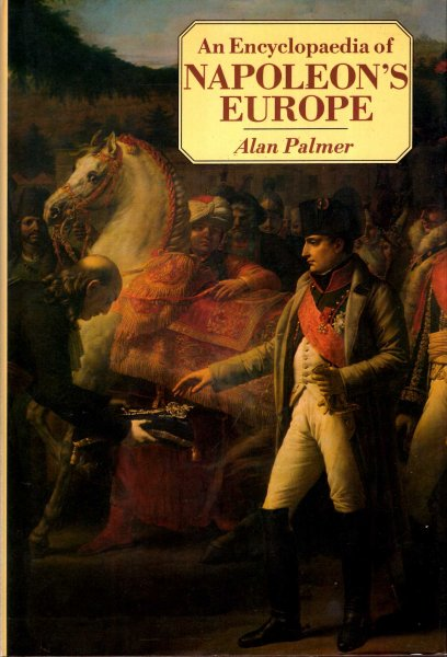 Image for An Encyclopaedia of Napoleon's Europe