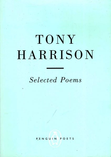 Image for Selected Poems Of Tony Harrison
