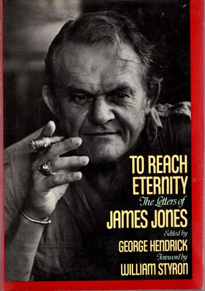 Image for To Reach Eternity : The Letters of James Jones