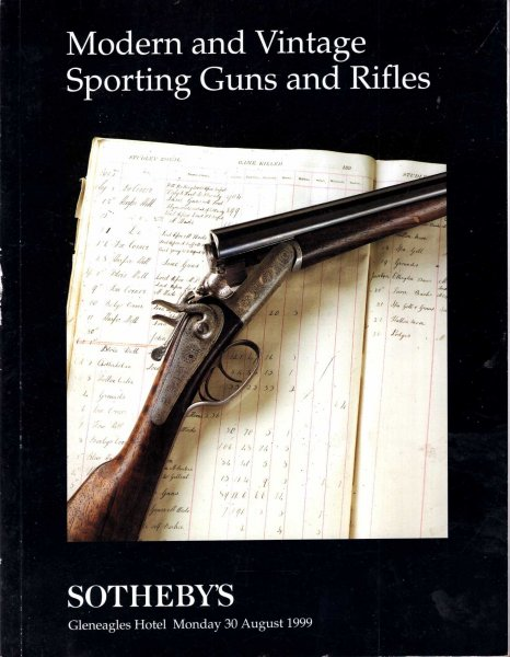 Image for Modern and Vintage Sporting Guns and Rilfes : Gleaneagles Hotel, 30 August 1999