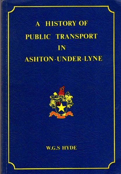 Image for A History of Public Transport in Ashton-Under-Lyne