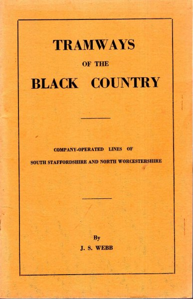 Image for Tramways of the Black Country - company operated lines of South Staffordshire and North Worcestershire