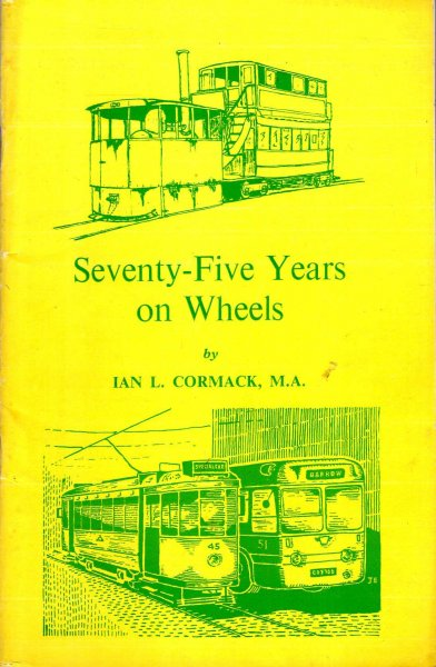 Image for Seventy-Five Years on Wheels, the history of public transport in Barrow-in-Furness 1885-1960