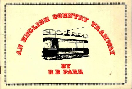 Image for An English Country Tramway - Burton and Ashby Light Railway