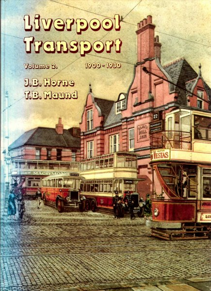 Image for Liverpool Transport: volume 2 : 1900-1930