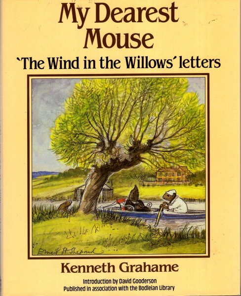 "Image for My Dearest Mouse: ""The Wind in the Willows"" Letters"