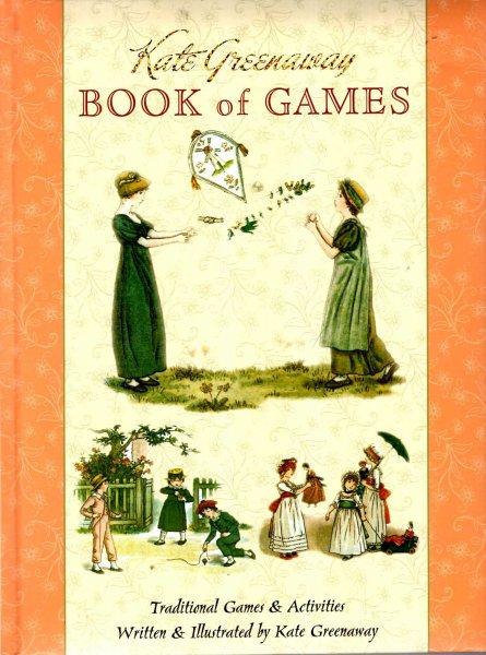 Image for Book of Games : Traditional games and Activities, selections from the original