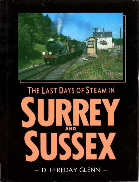 Image for The Last Days of Steam in Surrey and Sussex
