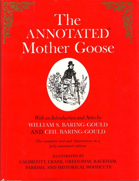 Image for The Annotated Mother Goose: With an Introduction and Notes
