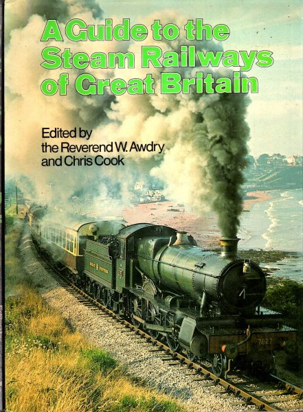 Image for A Guide to the Steam Railways of Great Britain