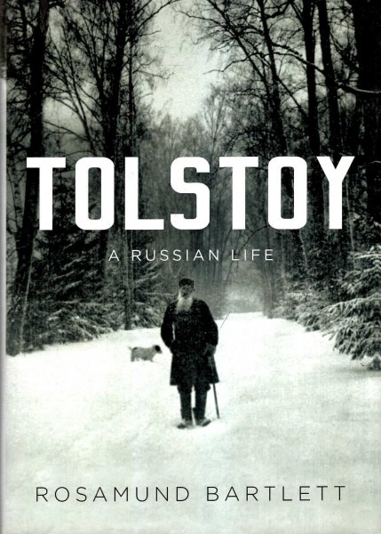 Image for Tolstoy : A Russian Life