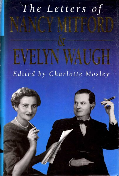 Image for The Letters of Nancy Mitford and Evelyn Waugh