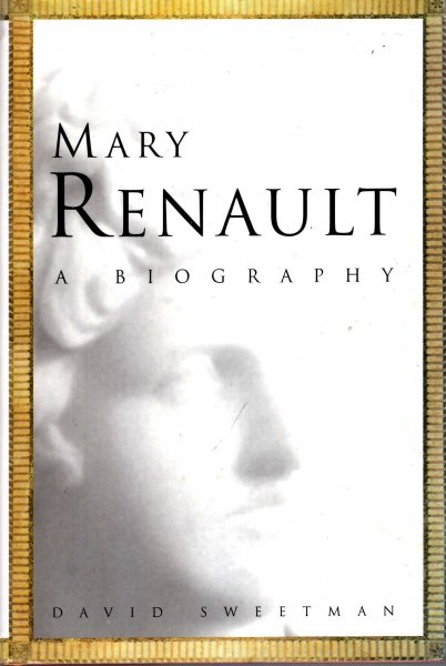 Image for Mary Renault : A Biography