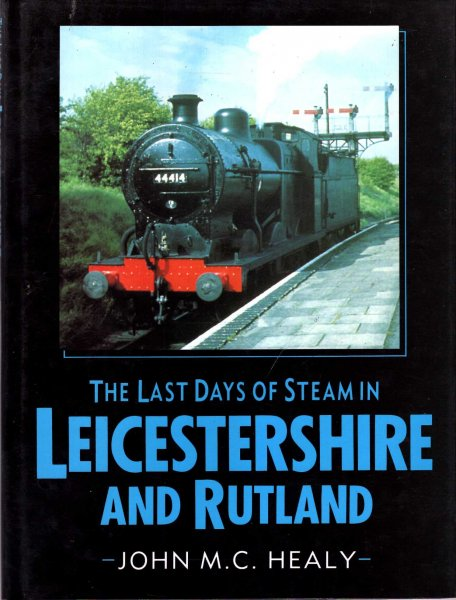 Image for The Last Days of Steam in Leicestershire & Rutland